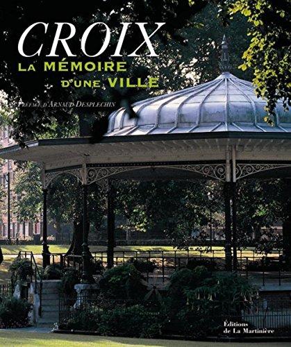 Croix : La mémoire d'une ville