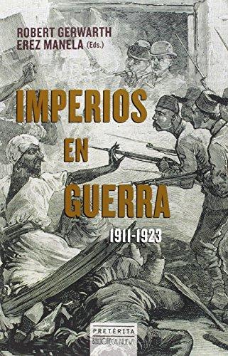 Imperios en guerra, 1911-1923 (Preteria)