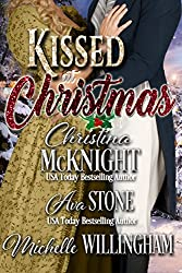 Kissed at Christmas (Christmas at Castle Keyvnor Book 3)
