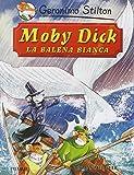Moby Dick. La balena bianca di Herman Melville