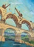 Il était une fois. les Romains en Languedoc