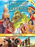 Amigos y Héroes, Volúmen 4 - Héroes Falsos [OV]