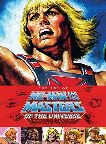 The  Art Of He Man And The Masters Of The Universe por Vv.Aa.