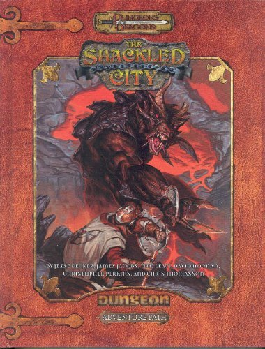 Dungeons & Dragons: The Shackled City Adventure Path by Jesse Decker (August 09,2007) par Jesse Decker;James Jacobs;Tito Leati