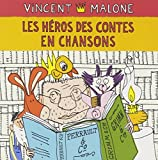 """Afficher """"Héros des contes en chansons (Les)"""""""