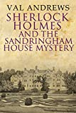 Sherlock Holmes and the Sandringham House Mystery (The Sherlock Mysteries Book 9)