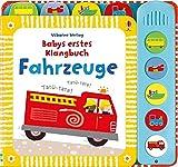 Babys erstes Klangbuch: Fahrzeuge: ab 10 Monaten