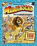 Madagascar. Libro de actividades con pegatinas: ¡Con más de 150 pegatinas! (Madagascar - Dreamworks)