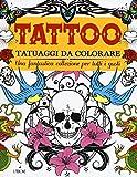 Tattoo. Tatuaggi da colorare