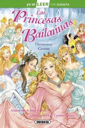 Las princesas bailarinas (Ya sé LEER con Susaeta - nivel 2) por Hermanos Grimm