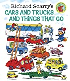 Richard Scarrys Cars and Trucks and Things That Go