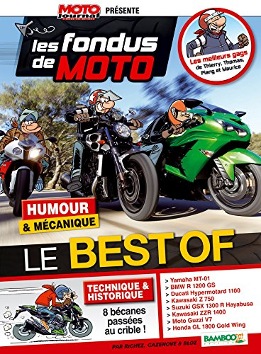 Les Fondus de Moto Journal - Best Or