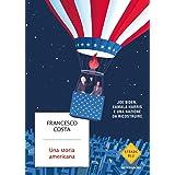 Una storia americana. Joe Biden, Kamala Harris e una nazione da ricostruire