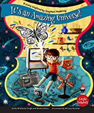 It's An Amazing Universe: A Story Inspired by Stephen Hawking (Little Lead