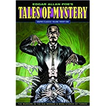 Graphic Classics Volume 21: Edgar Allan Poe's Tales of Mystery (Graphic Classics (Eureka))