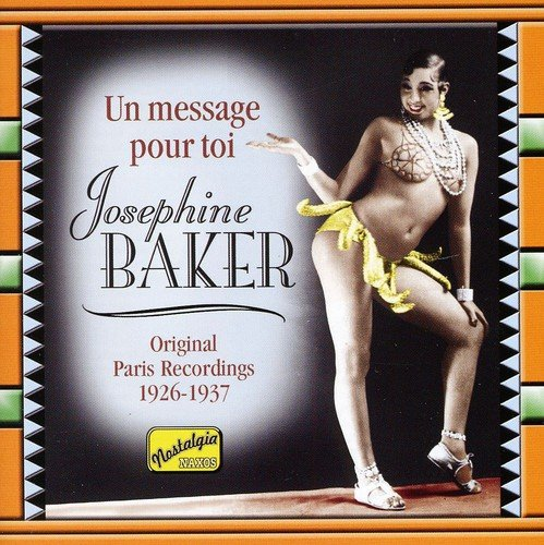 Un Message pour Toi Josephine Baker Video