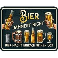 Original RAHMENLOS® Blechschild: Bier jammert nicht - Bier macht einfach seinen Job