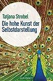 Die hohe Kunst der Selbstdarstellung (Amazon.de)