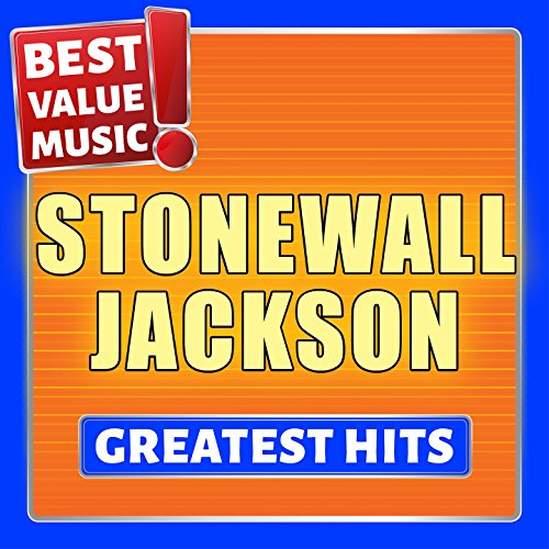 Stonewall Jackson - Greatest Hits (Best Value Music) (Stonewall Jackson Mp3 Musik)
