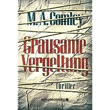 Grausame Vergeltung by M. A. Comley (2014-09-16)