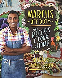 Marcus Off Duty: The Recipes I Cook at Home by Samuelsson, Marcus (2014) Hardcover