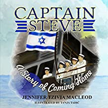 Captain Steve: A Story of Coming Home (English Edition)