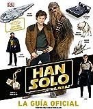 Libros Descargar en linea Han solo una historia de Star Wars La Guia oficial (PDF y EPUB) Espanol Gratis