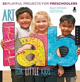 Art Lab for Little Kids par [Schwake, Susan]