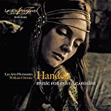 Handel : Music for Queen Caroline