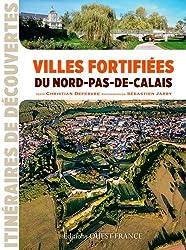 VILLES FORTIFIEES DU NORD PAS DE CALAIS