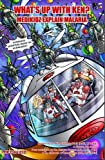 What's Up with Ken? Medikidz Explain Malaria by Dr. Kim Chilman-Blair (2011-08-30)