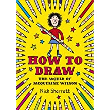 How to Draw by Nick Sharratt (2015-10-01)