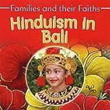Hinduism in Bali (Families & Their Faiths)