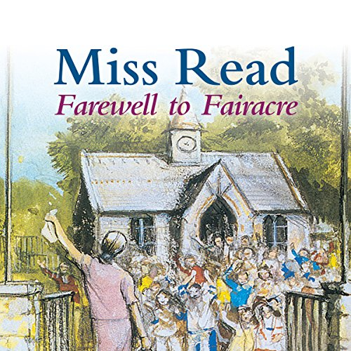 Farewell to Fairacre  Audiolibri