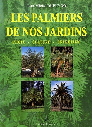 Les palmiers de nos jardins