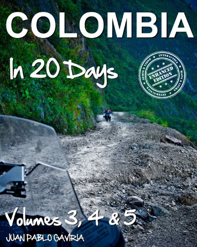 Colombia in 20 Days: Volume 3, 4 & 5 (English Edition)