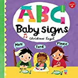 #2: ABC for Me: ABC Baby Signs: Learn baby sign language while you practice your ABCs!