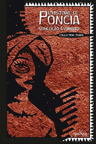 L'histoire de Poncia: La mémoire afro-brésilienne (TERRA) (French Edition)