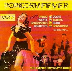 Latino Popcorn Fever 3