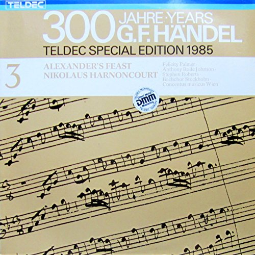 300 Jahre Händel. Teldec Special Edition 1985 Vol. 3. Alexanders Feast. Nikolaus Harnoncourt, Palmer, Johnson, Roberts. Stereo