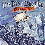 Songtexte von The Riot Before - Rebellion