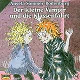 Der kleine Vampir - CD/Der kleine Vampir und die Klassenfahrt