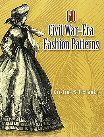 Costumes Le 60 - 60 Civil War-era Fashion