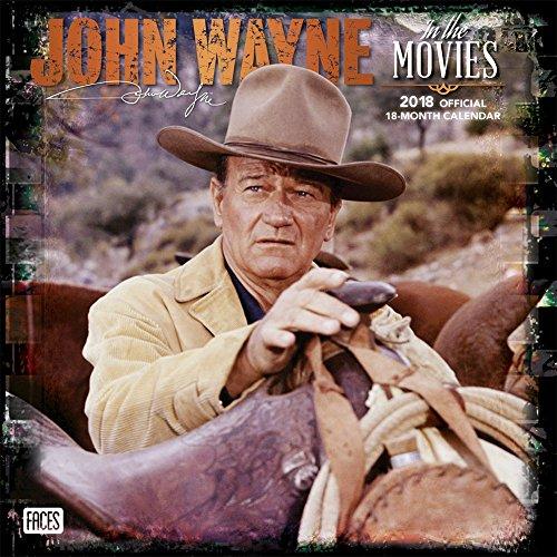 John Wayne in the Movies 2018-18-Monatskalender: Original BrownTrout-Kalender [Mehrsprachig] [Kalender] (Wall-Kalender) (Wand Star Western)