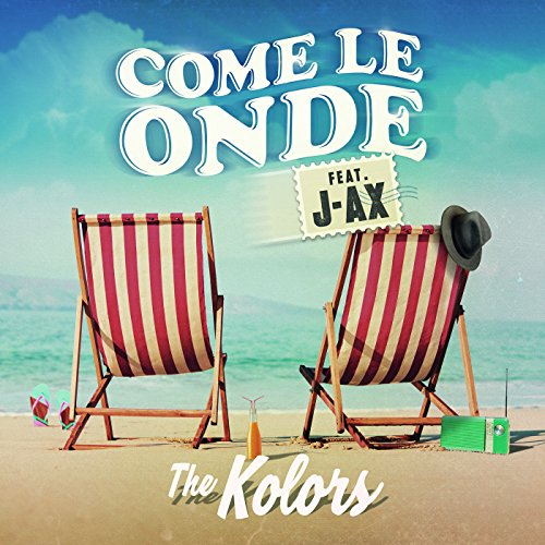 Come Le Onde [feat. J-AX]
