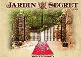 JARDIN SECRET: montecristo