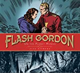 Flash Gordon: On the Planet Mongo: The Complete Flash Gordon Library 1934-37