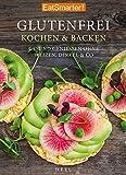 Kochbuch: Glutenfrei Kochen und Backen