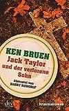 Jack Taylor und der verlorene Sohn: Kriminalroman Deutsch von Harry Rowohlt