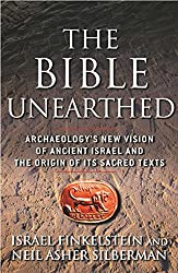The Bible Unearthed: Archaeology's New Vision of Ancient Isreal and the Origin of Sacred Texts (English Edition)